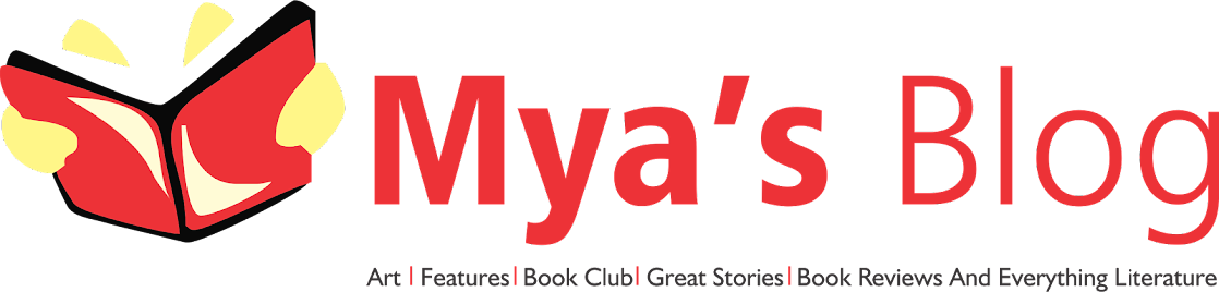 MYA'S LITERARY BLOG