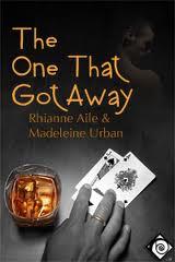 El único que escapó (The one that got away) - Madeline Urban - Rhianne Aile [PDF | Español | 3.74 MB]