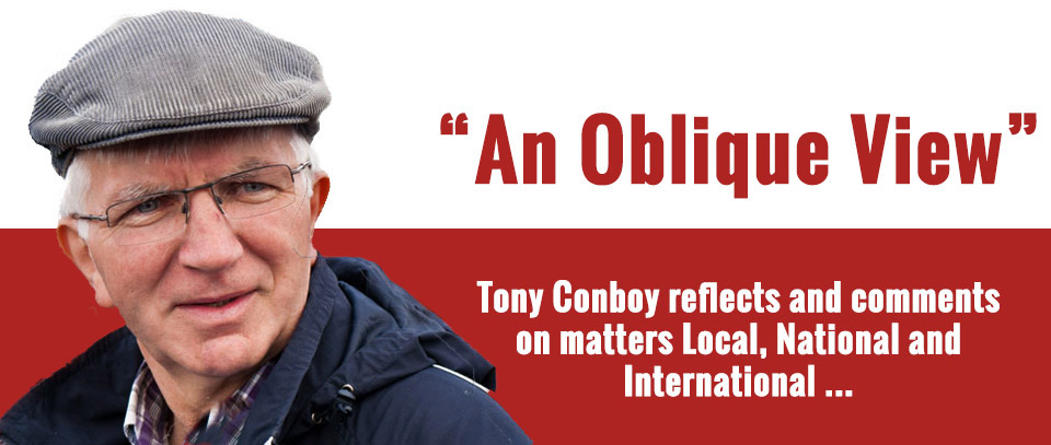 Tony Conboy's Oblique View