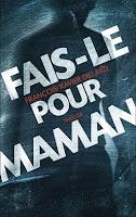 http://lovereadandbooks62.blogspot.fr/2015/08/chronique-84-fais-le-pour-maman-de.html#more