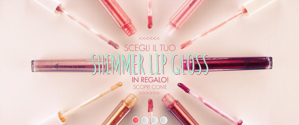 E.L.F. - Shimmer Lip Gloss in omaggio