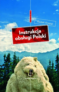 Radek Knapp. Instrukcja obsługi Polski.