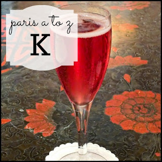 Paris A to Z: K is for Kir Royale