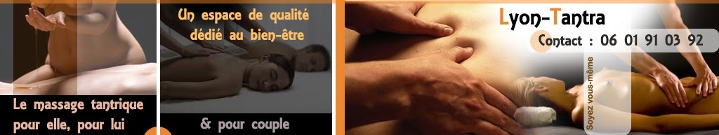 LYON TANTRA - Massage tantrique
