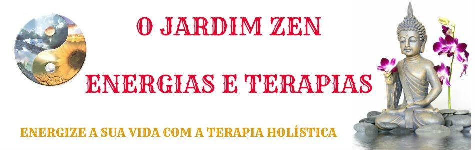 O JARDIM ZEN - ENERGIAS E TERAPIAS