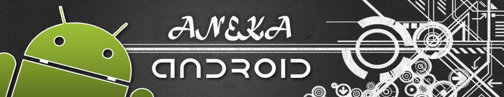 Aneka Android