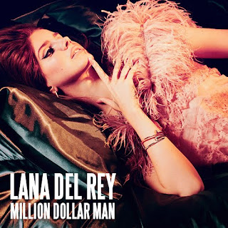 Lana Del Rey - Million Dollar Man Lyrics