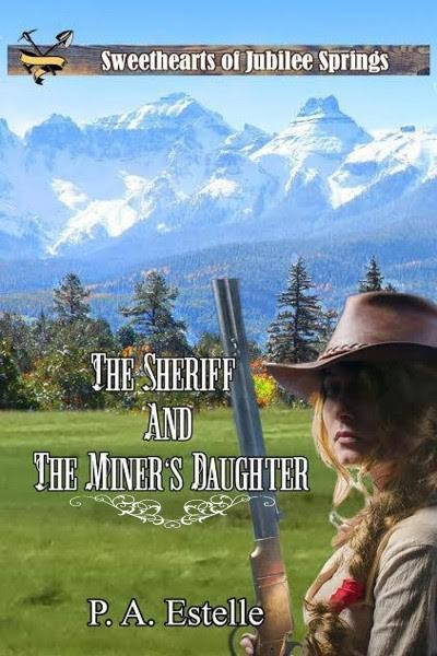 The Sheriff and the Miner's Daughter
