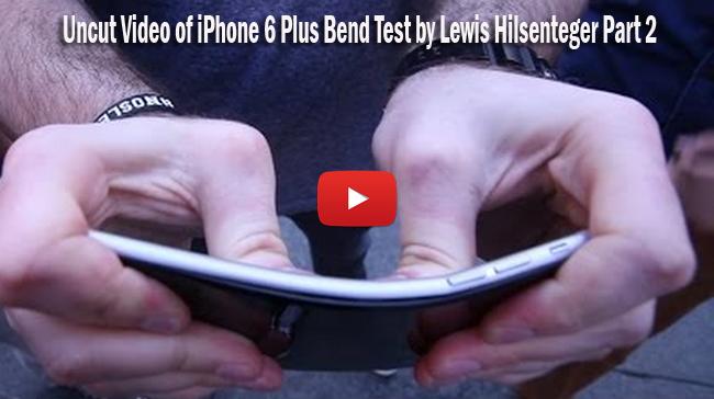 Watch Uncut Video of iPhone 6 Plus Bend Test by Lewis Hilsenteger Part 2