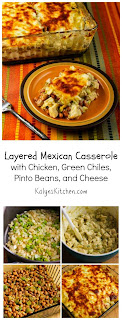 Layered Mexican Casserole Recipe with Chicken, Green Chiles, Pinto Beans, and Cheese (Gluten-Free) [from KalynsKitchen.com]