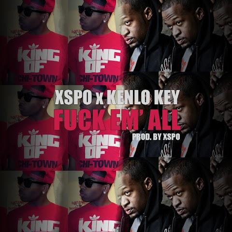 Xspo & Kenlo Key - F*ck Em' All