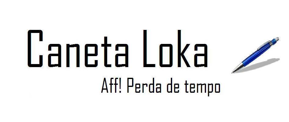 Caneta Loka