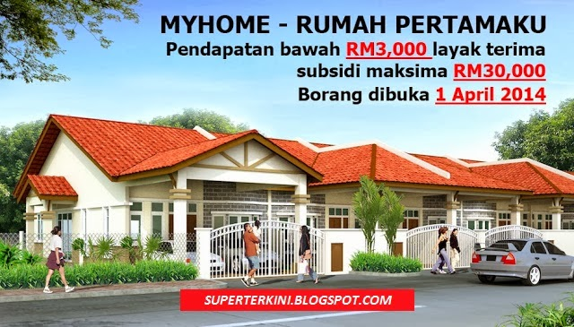 SKIM MY HOME : Pendapatan Bwah RM3000 Layak Terima Subsidi RM30Ribu