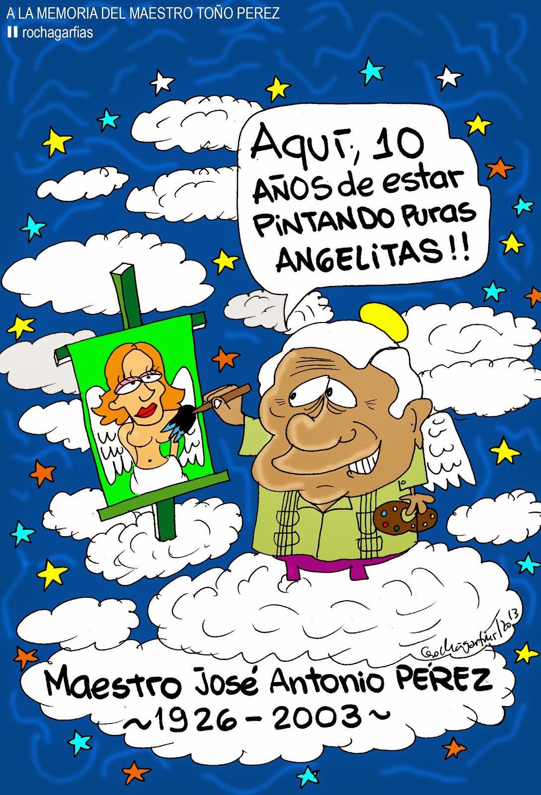 A la memoria del maestro José Antonio Pérez