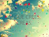 Lo que Crees,Creas.