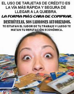 ¡TARJETAS DE CRÉDITO NO!