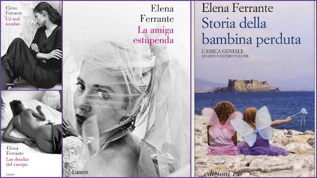 La amiga estupenda, Un mal nombre, Las deudas del cuerpo, Elena Ferrante