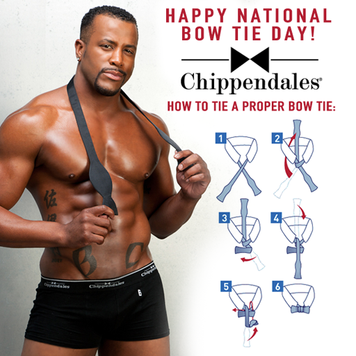 Chippendales celebrates National Bow Tie Day with instructions on how to  put that bow tie on - before you take it off...