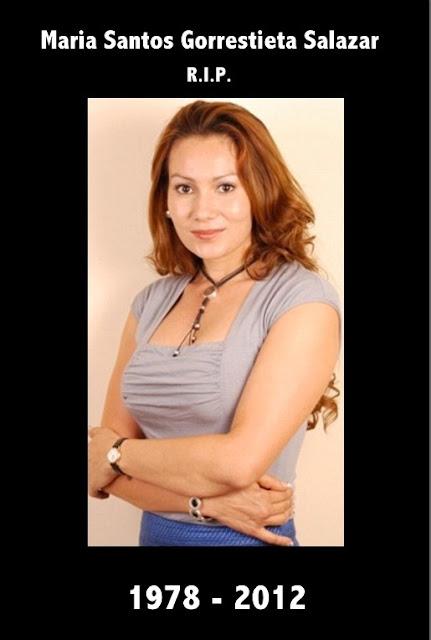 Maria Santos Gorrostieta Salazar - R.I.P.