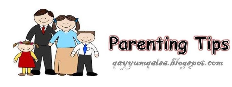 Blog Tips Untuk Ibu, Ayah dan Anak