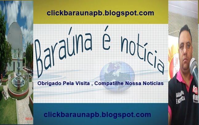 CLICK BARAÚNA-PB -WELLINGTON SANTOS