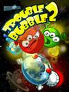 Trouble Bubble 2