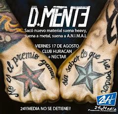 D-MENTE EN VIVO!!! VIERNES 17 AGOSTO 2012