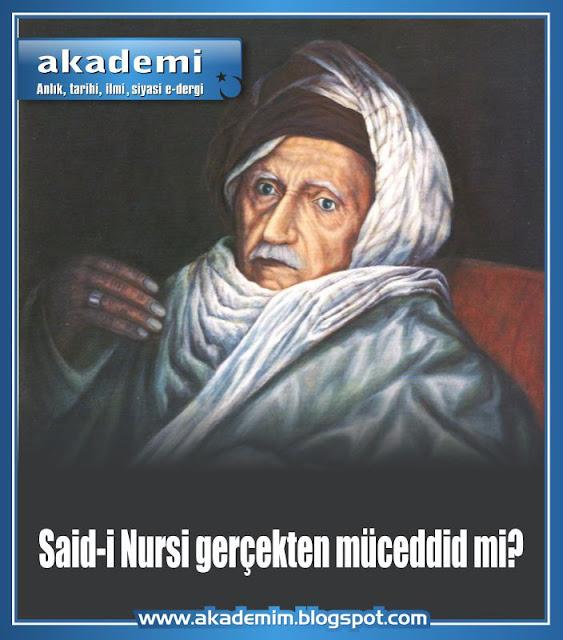 Said-i Nursi (Said Okur) Gerçekten Müceddid mi?