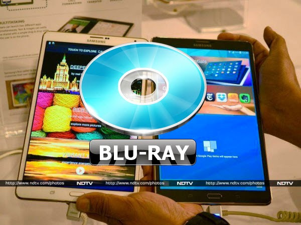 Backup Blu-ray for playback on Samsung Galaxy Tab S 8.4 tablet