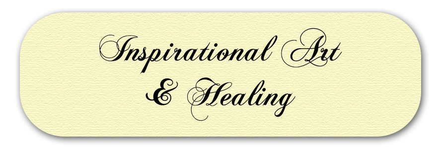 Inspirational Art and Healing