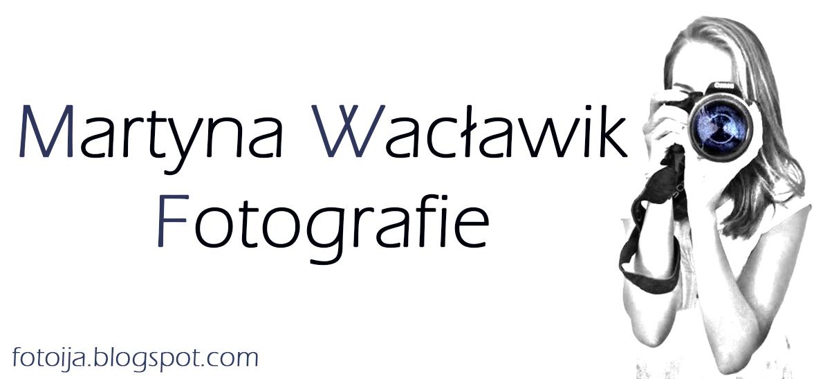 Martyna Wacławik fotografie