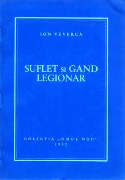 Ion Veverca - Suflet și Gând Legionar - colecția Omul Nou 1952
