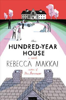 Book cover for The Hundred-Year House by Rebecca Makkai