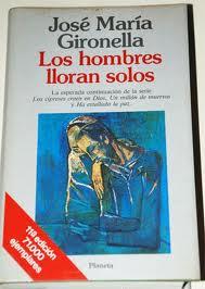 Los hombres lloran solos - José María Gironella [Multiformato | Español | 5.35 MB]