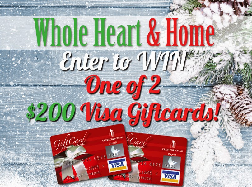 Enter the Whole Heart & Home Visa Giveaway, ends 12/31/14