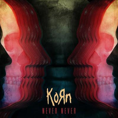 """KORN """"Never Never"""""""