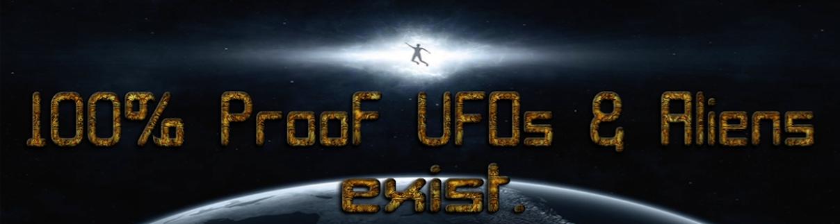 UFOs Aliens Exist 100% Proof News.