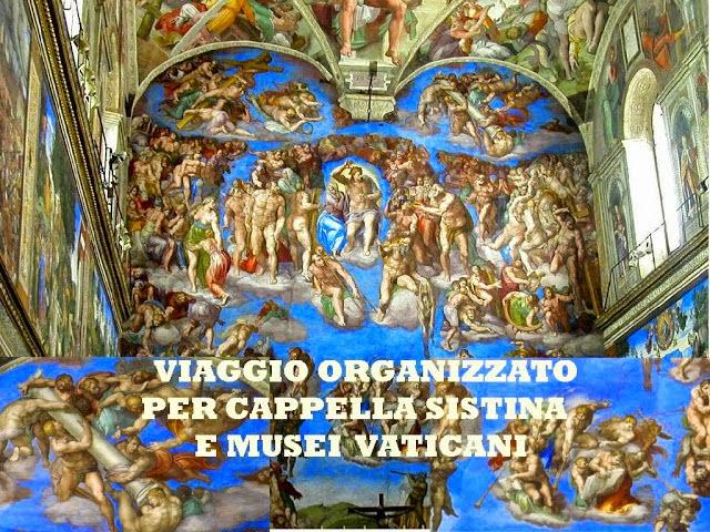 CAPPELLA SISTINA - VISITA IN PROGRAMMA IL 16 MAGGIO