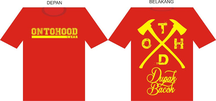 kaos ONTOHOOD wear dupak bacok