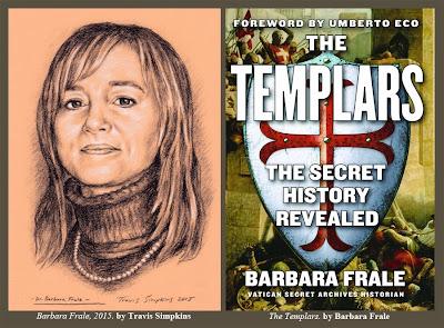Barbara Frale. The Templars. The Secret History Revealed. by Travis Simpkins