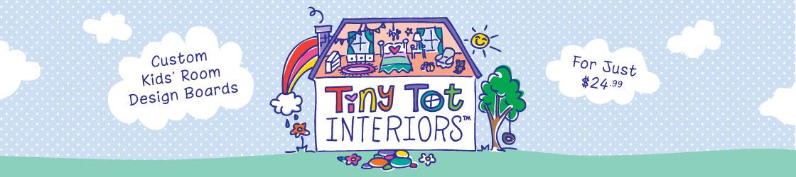 Tiny Tot Interiors™
