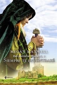 Ranking Semanal, Los más vendidos. Número 5. Las Guerreras Maxwell 3, Siempre te encontraré, de Megan Maxwell.