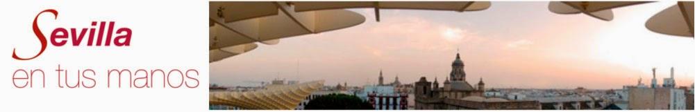 Volver a Sevilla en tus manos