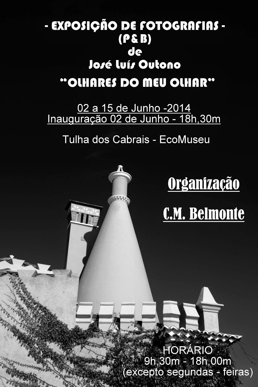EXPOSIÇÃO DE FOTOGRAFIAS - BELMONTE