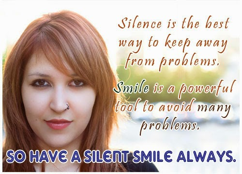 Smile quotes,Silance is the best way