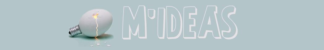 M'ideas