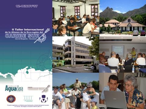 II Taller Internacional de la Alianza de la Ecorregion del Caribe Sur. Venezuela. Nov.2007