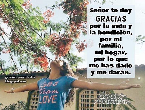Frases de Gracias a Dios por vida, bendiciones, familia, gracias por entenderme. Mensaje cristiano con imagen de agradecimiento, palabras de gratitud al Señor.
