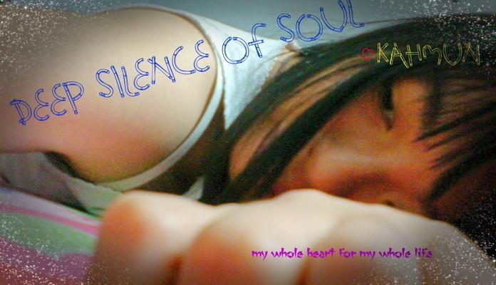Deep Silence of Soul ❤