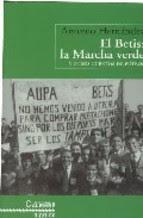 EL BETIS, LA MARCHA VERDE